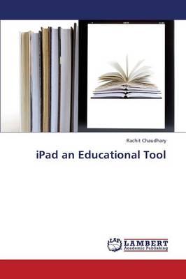 iPad an Educational Tool (Paperback)