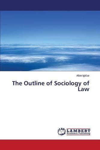 The Outline of Sociology of Law (Paperback)