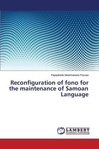 Reconfiguration of Fono for the Maintenance of Samoan Language (Paperback)