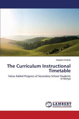 The Curriculum Instructional Timetable (Paperback)