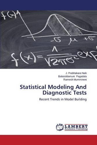 Statistical Modeling and Diagnostic Tests (Paperback)
