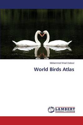 World Birds Atlas (Paperback)