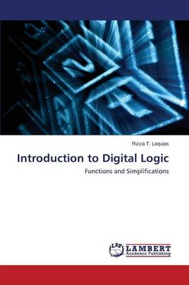 Introduction to Digital Logic (Paperback)