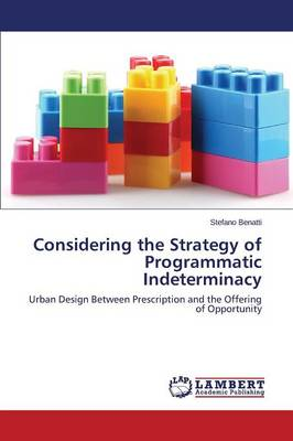Considering the Strategy of Programmatic Indeterminacy (Paperback)