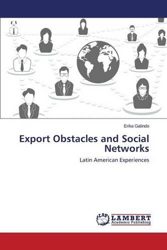 Export Obstacles and Social Networks (Paperback)