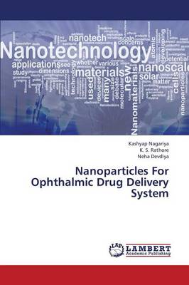 Nanoparticles for Ophthalmic Drug Delivery System (Paperback)