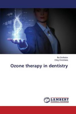 Ozone Therapy in Dentistry (Paperback)