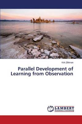Parallel Development of Learning from Observation (Paperback)