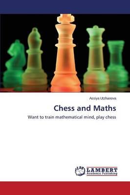 Chess and Maths (Paperback)