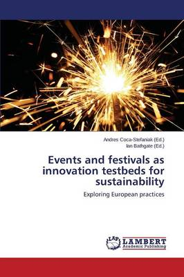 Events and Festivals as Innovation Testbeds for Sustainability (Paperback)