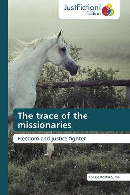 The Trace of the Missionaries (Paperback)