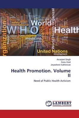 Health Promotion. Volume II (Paperback)