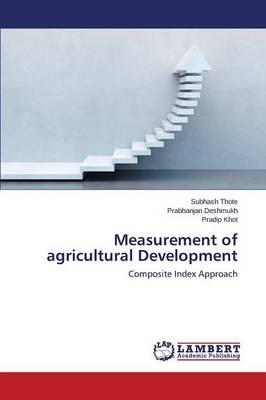 Measurement of Agricultural Development (Paperback)