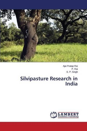 Silvipasture Research in India (Paperback)
