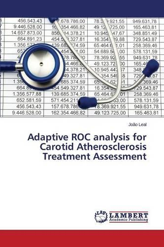 Adaptive Roc Analysis for Carotid Atherosclerosis Treatment Assessment (Paperback)