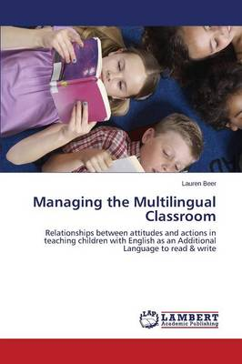 Managing the Multilingual Classroom (Paperback)