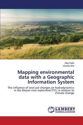 Mapping Environmental Data with a Geographic Information System (Paperback)