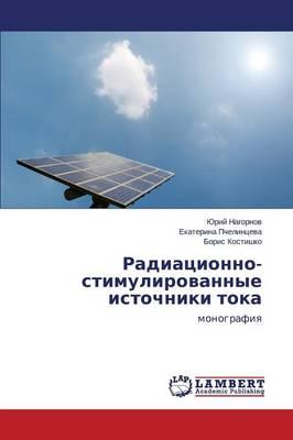 Radiatsionno-Stimulirovannye Istochniki Toka (Paperback)