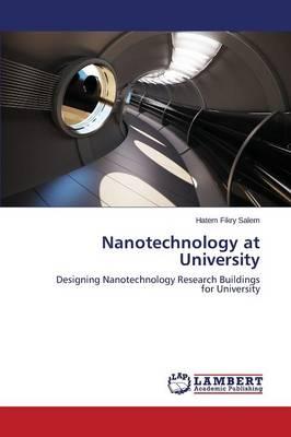 Nanotechnology at University (Paperback)