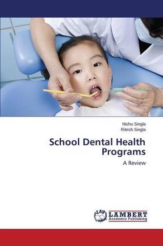 School Dental Health Programs (Paperback)