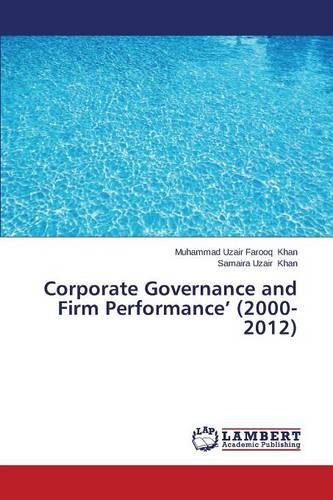 Corporate Governance and Firm Performance' (2000-2012) (Paperback)