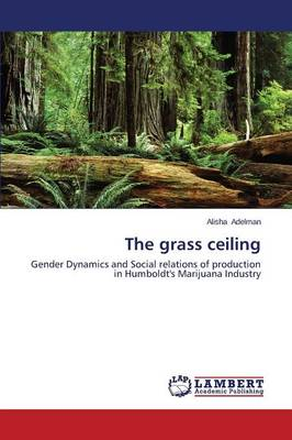 The Grass Ceiling (Paperback)