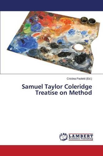 Samuel Taylor Coleridge Treatise on Method (Paperback)