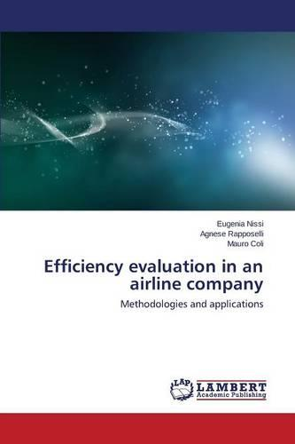 Efficiency Evaluation in an Airline Company (Paperback)