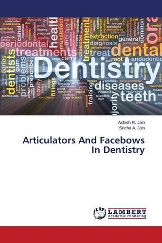 Articulators and Facebows in Dentistry (Paperback)