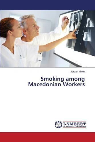 Smoking Among Macedonian Workers (Paperback)