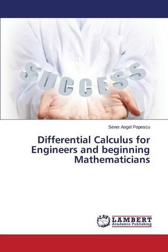 Differential Calculus for Engineers and Beginning Mathematicians (Paperback)