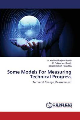 Some Models for Measuring Technical Progress (Paperback)