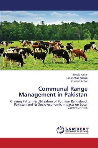 Communal Range Management in Pakistan (Paperback)