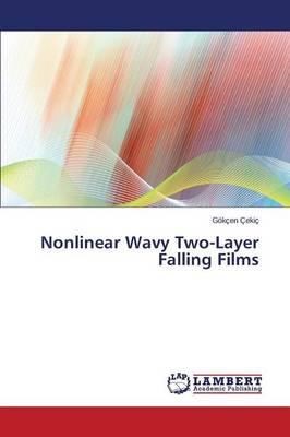 Nonlinear Wavy Two-Layer Falling Films (Paperback)