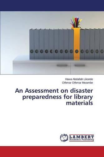 An Assessment on Disaster Preparedness for Library Materials (Paperback)