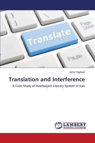 Translation and Interference (Paperback)