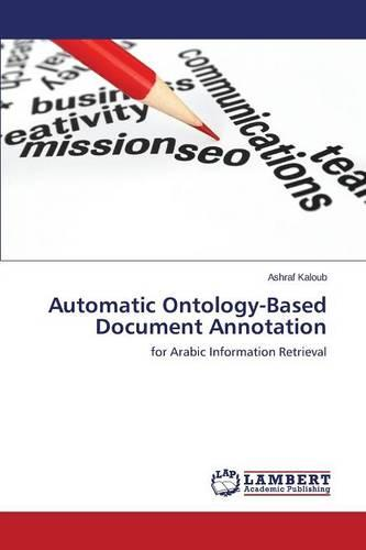 Automatic Ontology-Based Document Annotation (Paperback)