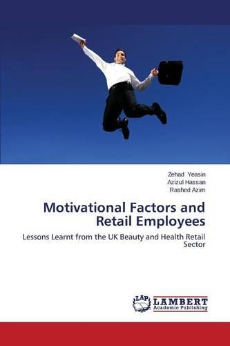 Motivational Factors and Retail Employees (Paperback)