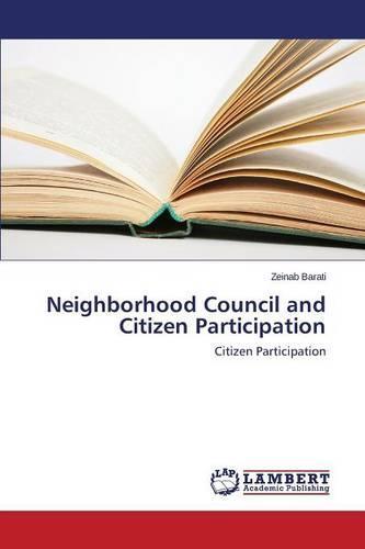 Neighborhood Council and Citizen Participation (Paperback)