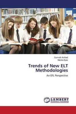 Trends of New ELT Methodologies (Paperback)