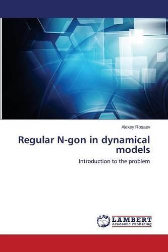 Regular N-Gon in Dynamical Models (Paperback)