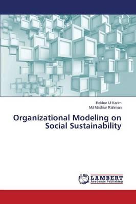 Organizational Modeling on Social Sustainability (Paperback)