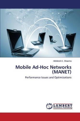 Mobile Ad-Hoc Networks (Manet) (Paperback)