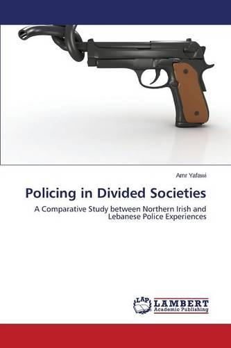Policing in Divided Societies (Paperback)