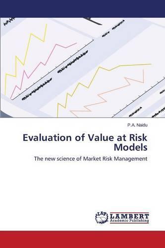 Evaluation of Value at Risk Models (Paperback)