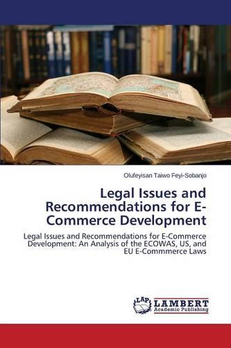 Legal Issues and Recommendations for E-Commerce Development (Paperback)