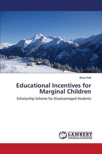 Educational Incentives for Marginal Children (Paperback)