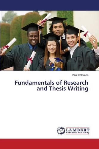 Fundamentals of Research and Thesis Writing (Paperback)
