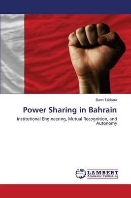 Power Sharing in Bahrain (Paperback)