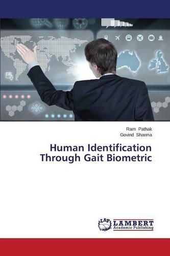 Human Identification Through Gait Biometric (Paperback)